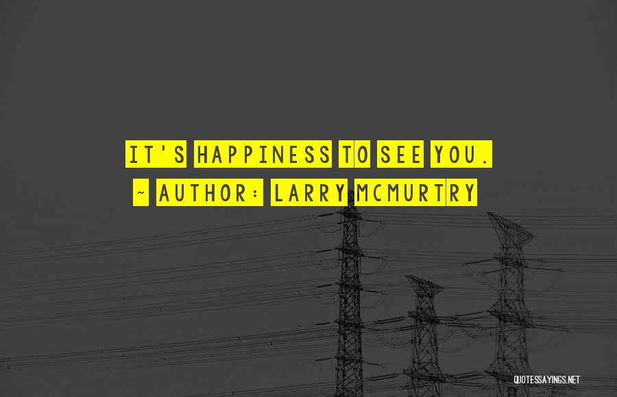 Larry McMurtry Quotes 205729