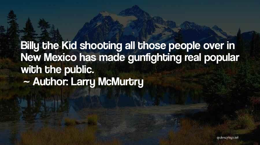 Larry McMurtry Quotes 2083612