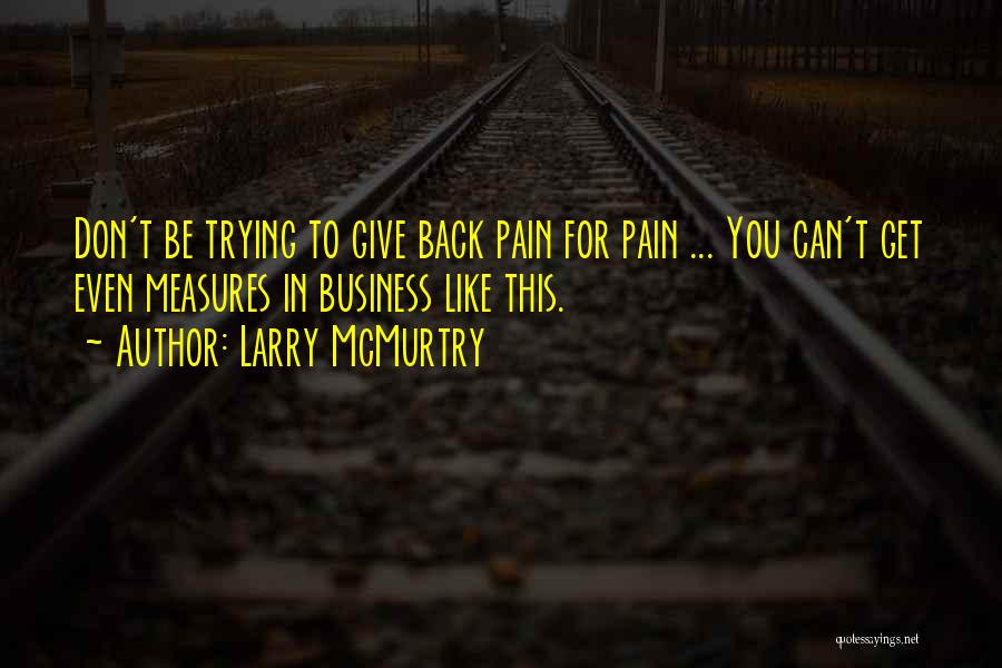 Larry McMurtry Quotes 2260025