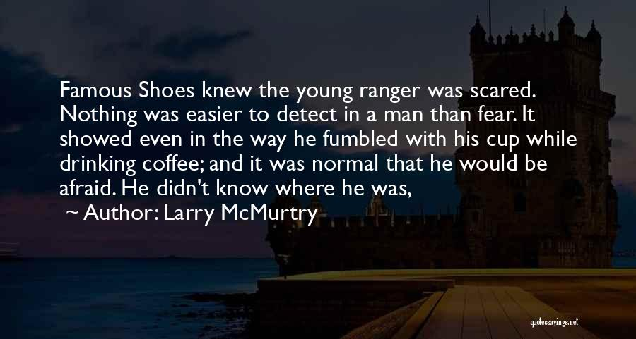 Larry McMurtry Quotes 338394