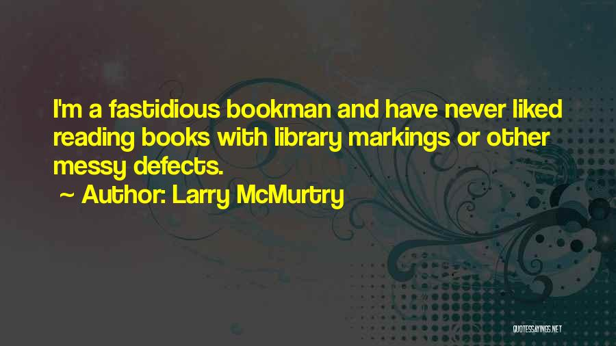 Larry McMurtry Quotes 391087