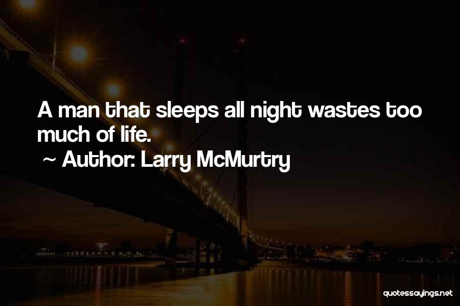 Larry McMurtry Quotes 392788