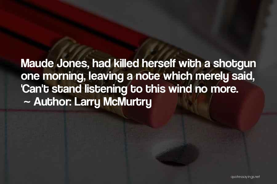 Larry McMurtry Quotes 403438