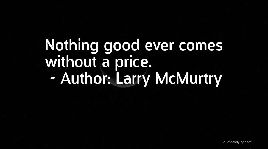 Larry McMurtry Quotes 549618