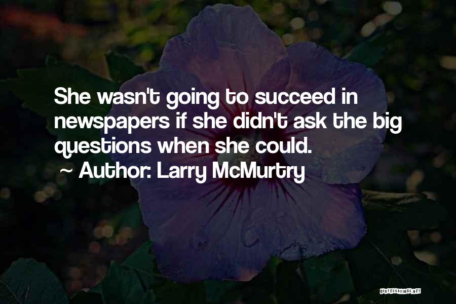 Larry McMurtry Quotes 628428