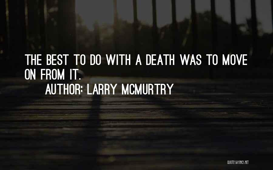 Larry McMurtry Quotes 639016