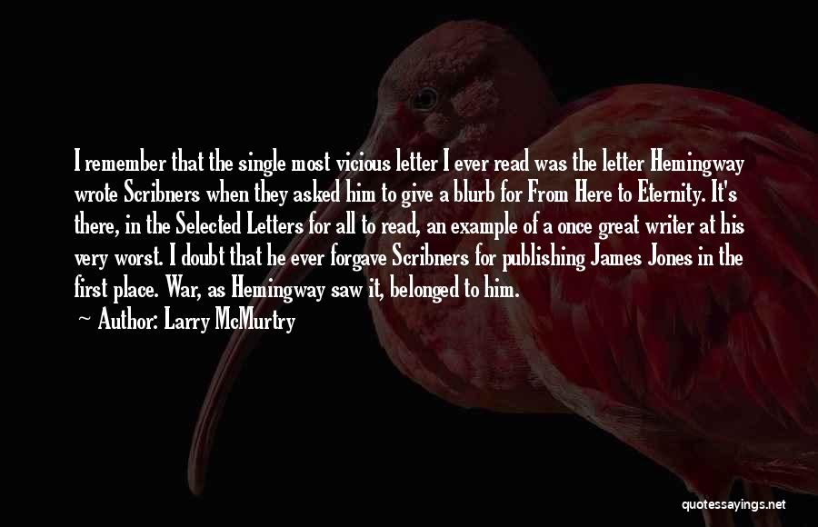 Larry McMurtry Quotes 660656