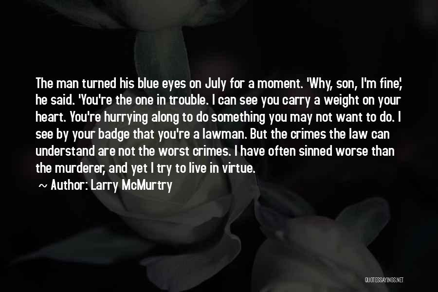 Larry McMurtry Quotes 762770