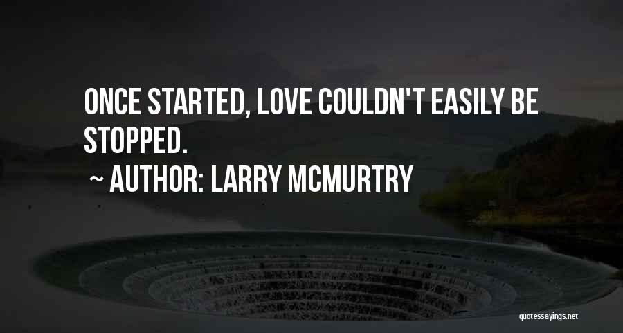 Larry McMurtry Quotes 823222