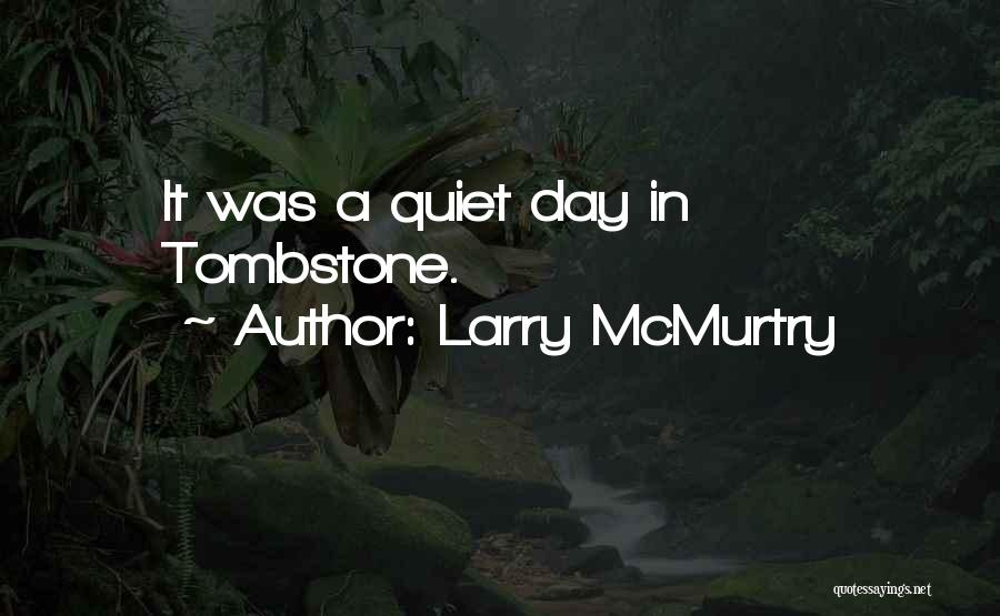 Larry McMurtry Quotes 891526