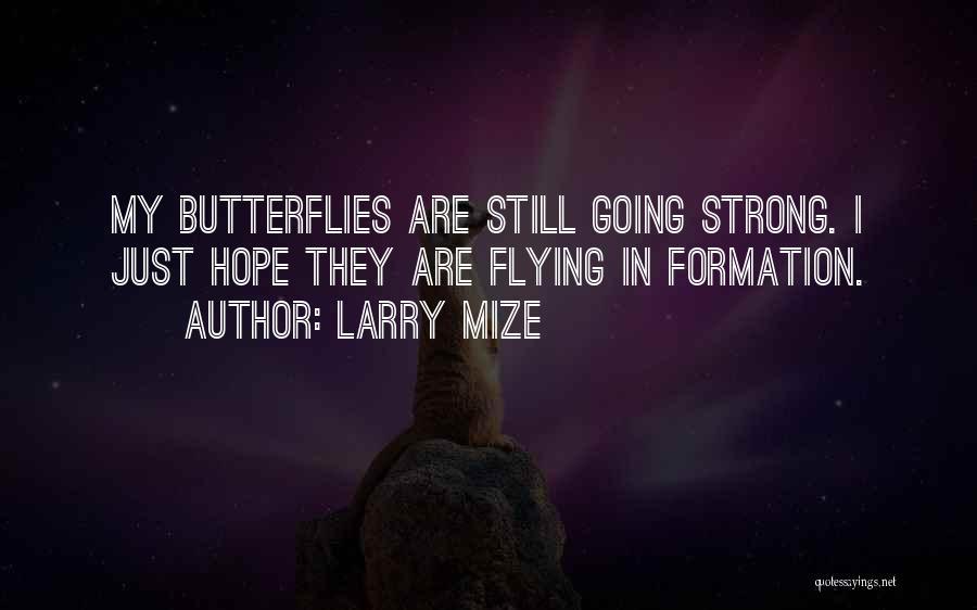 Larry Mize Quotes 1052829