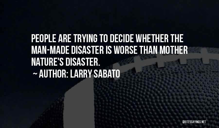 Larry Sabato Quotes 1517186
