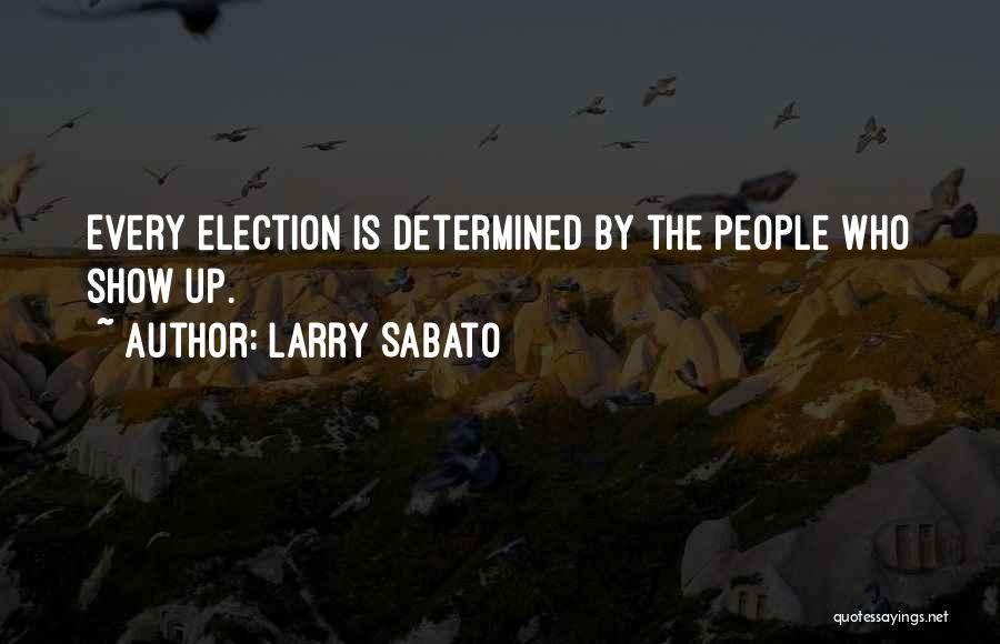 Larry Sabato Quotes 1710030