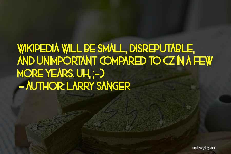Larry Sanger Quotes 1607399