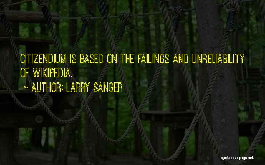 Larry Sanger Quotes 2235295