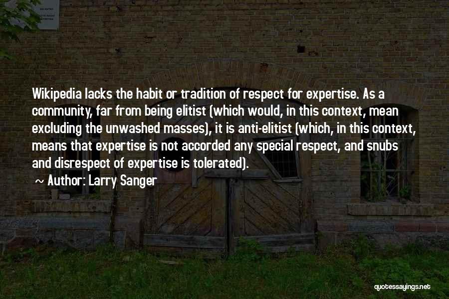Larry Sanger Quotes 935170
