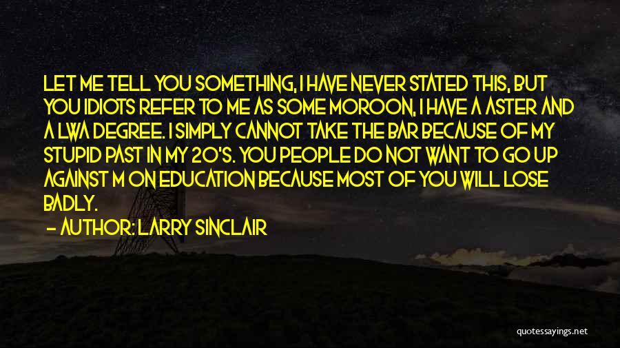 Larry Sinclair Quotes 1510676