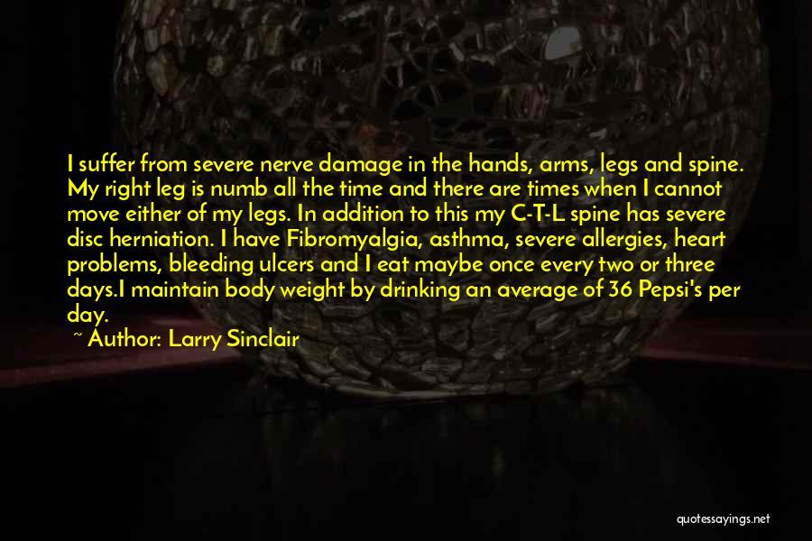Larry Sinclair Quotes 1591708
