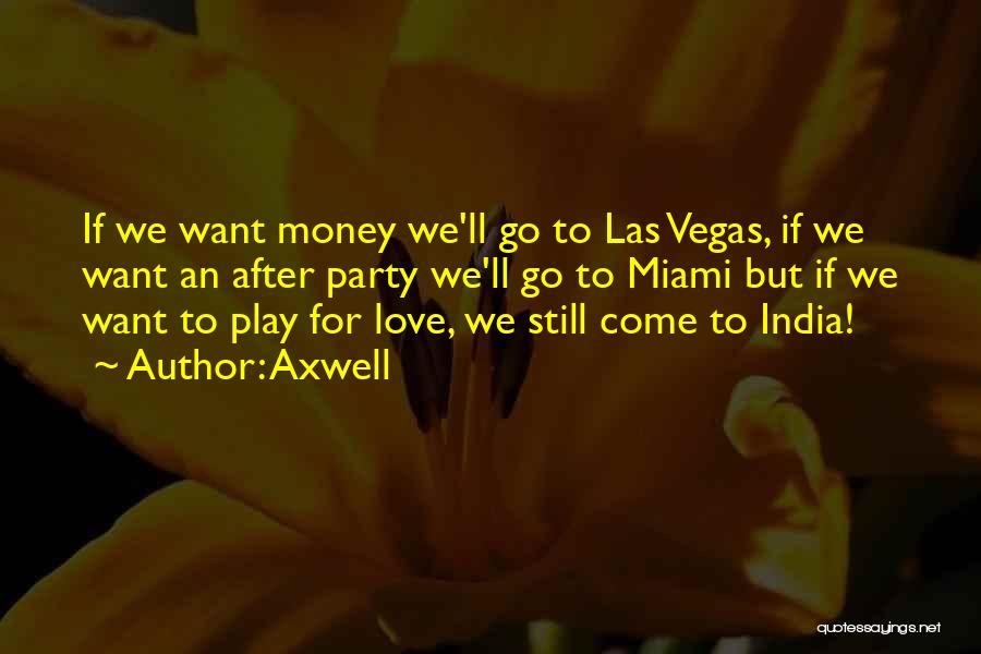 Las Vegas Quotes By Axwell