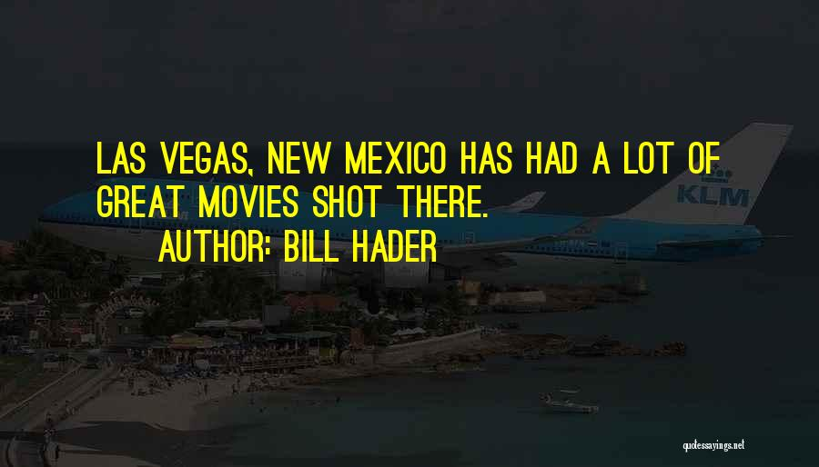 Las Vegas Quotes By Bill Hader