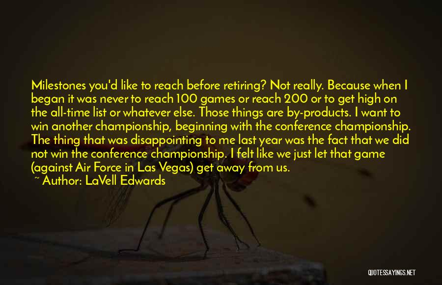 Las Vegas Quotes By LaVell Edwards
