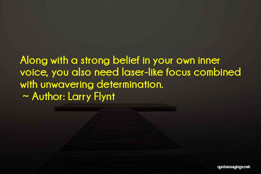 Laser Focus Quotes By Larry Flynt