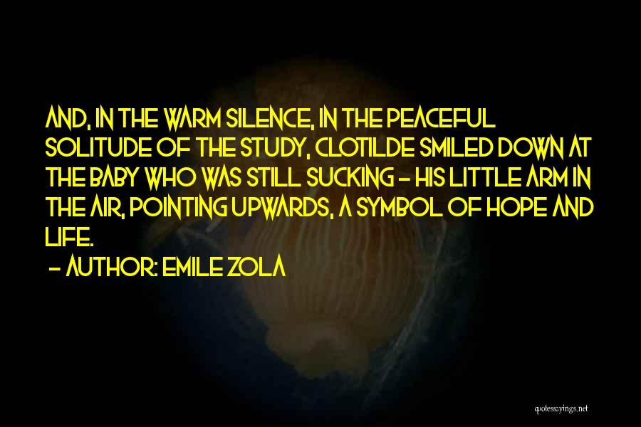 Last Baby Quotes By Emile Zola