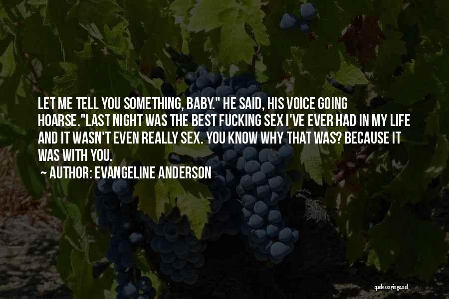 Last Baby Quotes By Evangeline Anderson