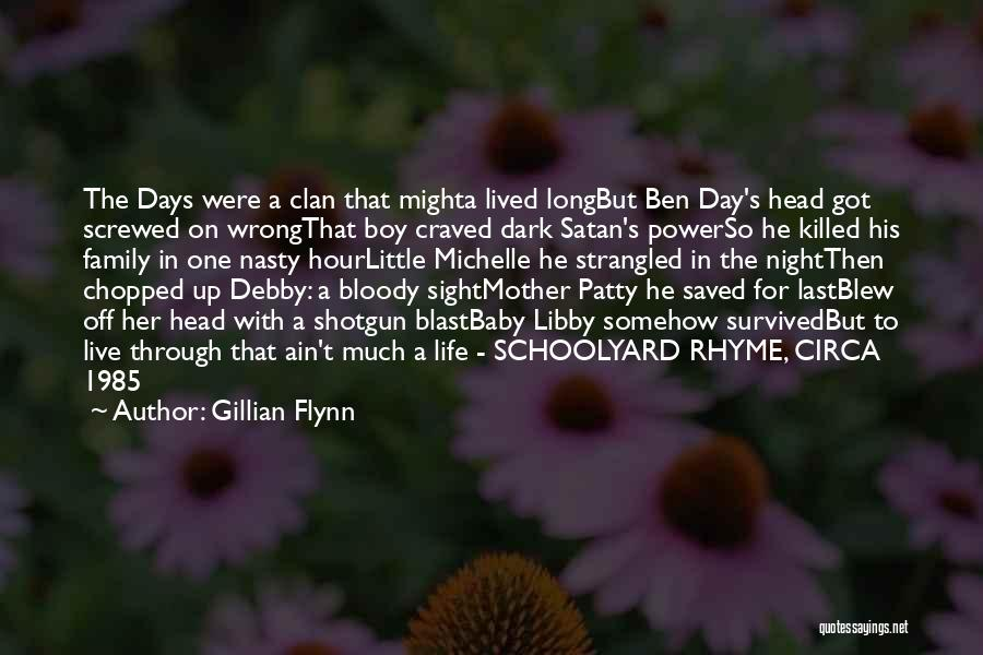 Last Baby Quotes By Gillian Flynn