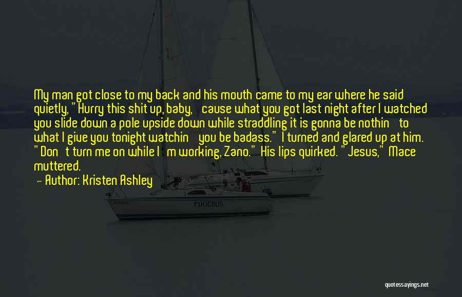 Last Baby Quotes By Kristen Ashley