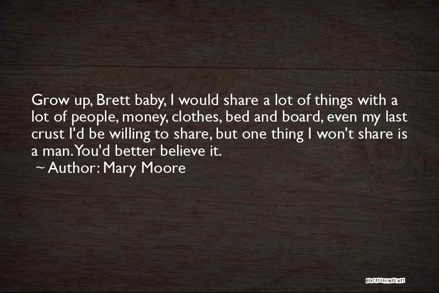 Last Baby Quotes By Mary Moore