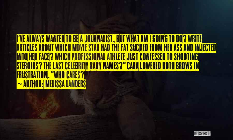 Last Baby Quotes By Melissa Landers