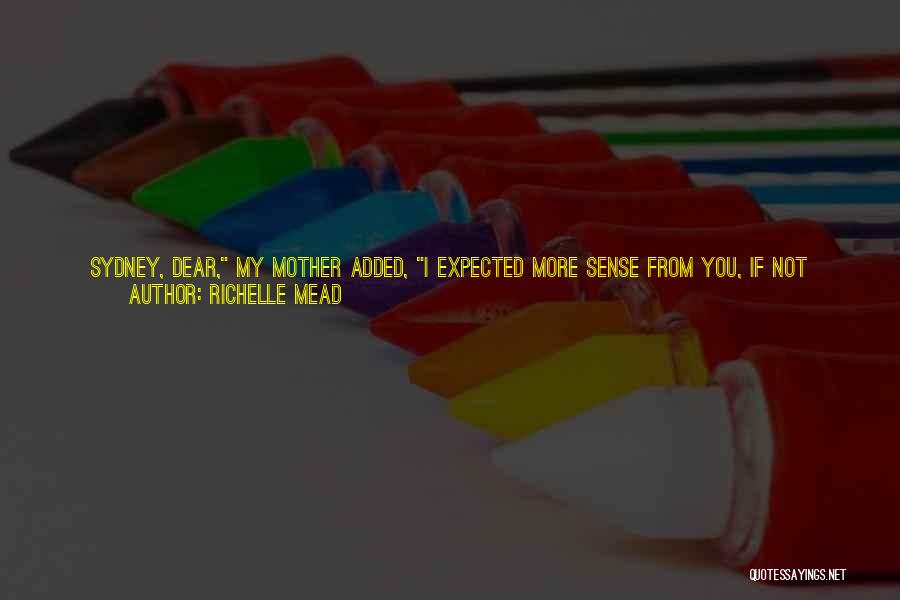 Last Baby Quotes By Richelle Mead