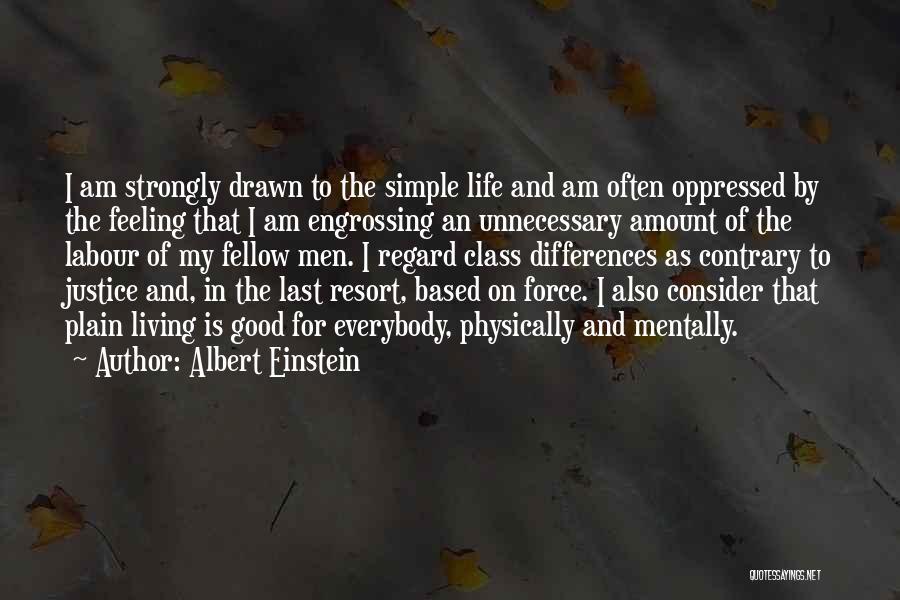 Last Class Quotes By Albert Einstein