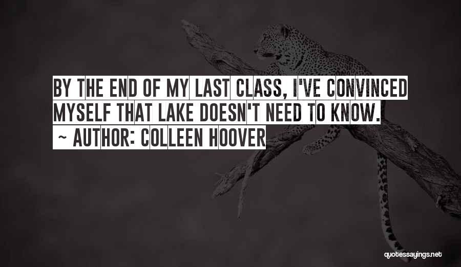 Last Class Quotes By Colleen Hoover