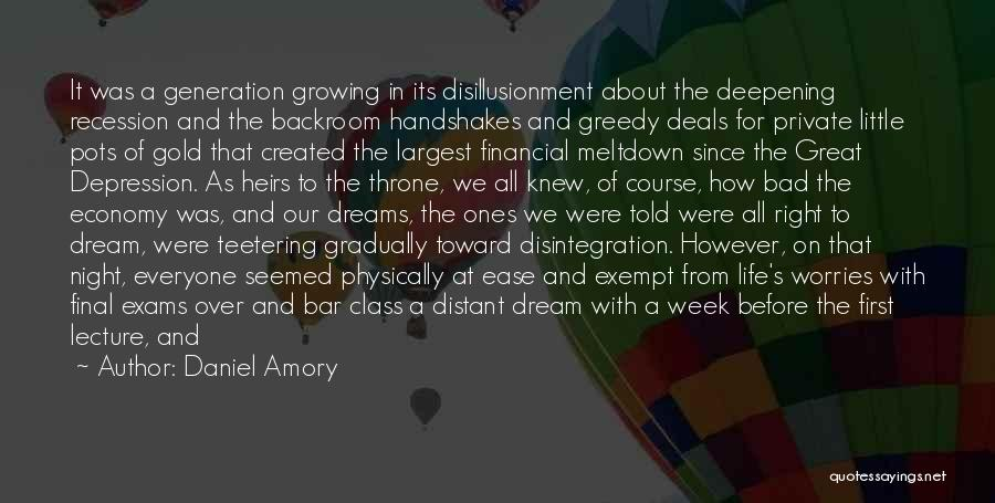 Last Class Quotes By Daniel Amory