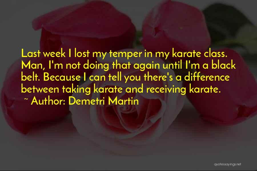 Last Class Quotes By Demetri Martin