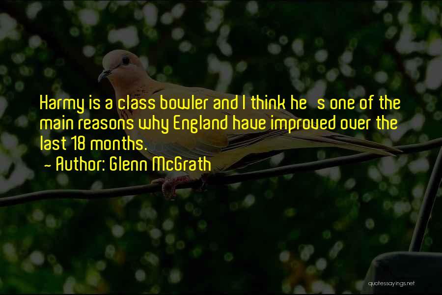 Last Class Quotes By Glenn McGrath