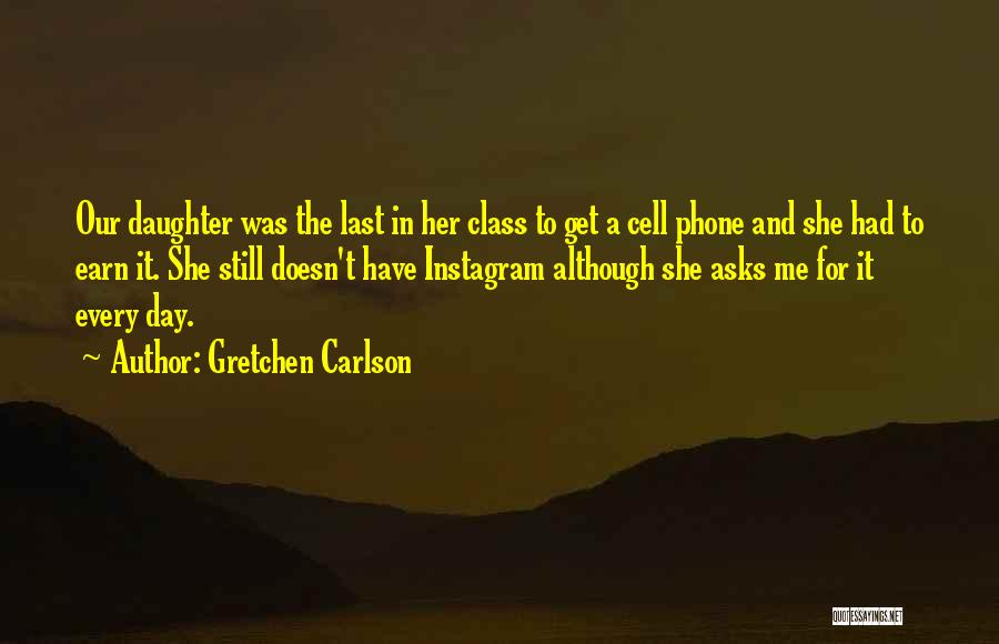 Last Class Quotes By Gretchen Carlson