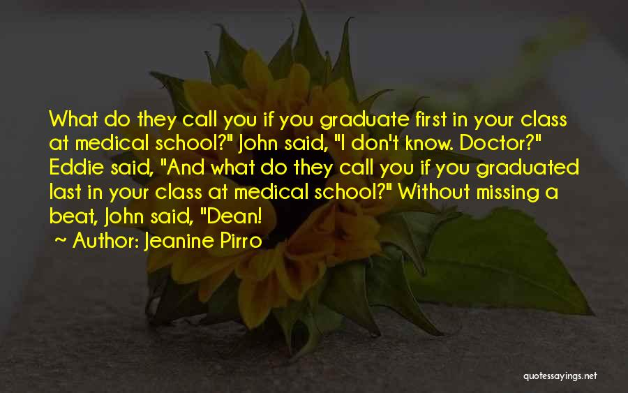 Last Class Quotes By Jeanine Pirro