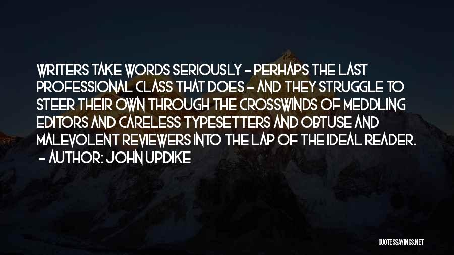 Last Class Quotes By John Updike