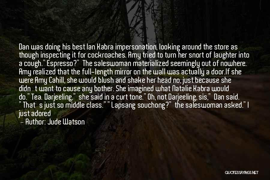 Last Class Quotes By Jude Watson