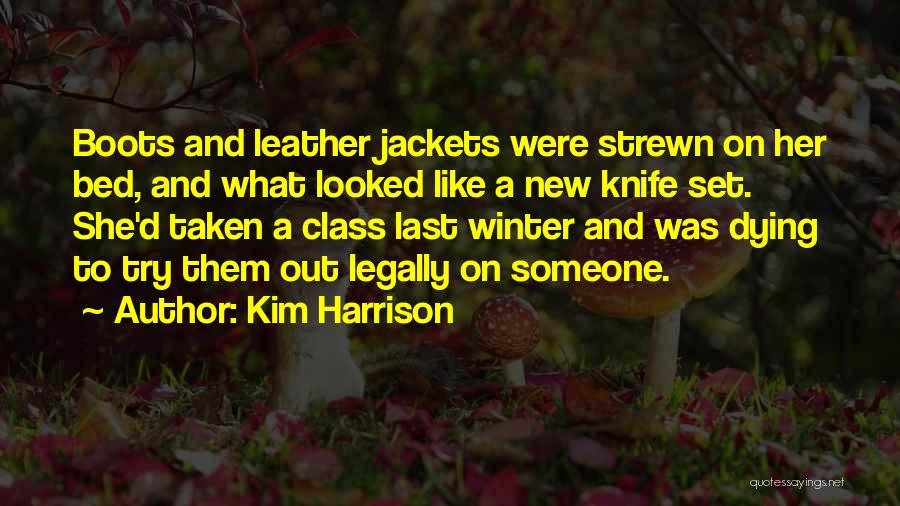 Last Class Quotes By Kim Harrison