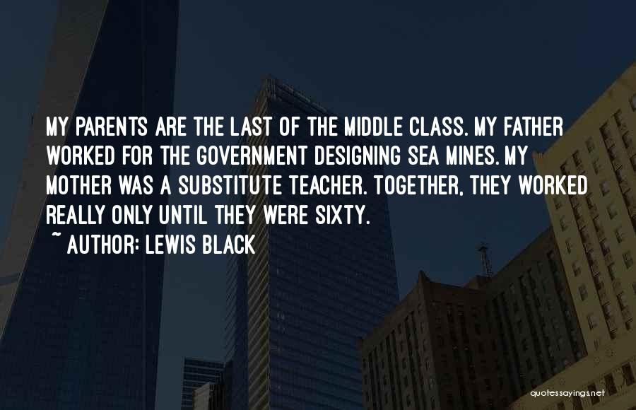 Last Class Quotes By Lewis Black