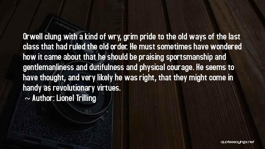 Last Class Quotes By Lionel Trilling