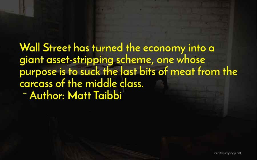 Last Class Quotes By Matt Taibbi