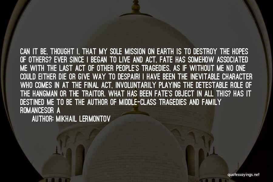 Last Class Quotes By Mikhail Lermontov