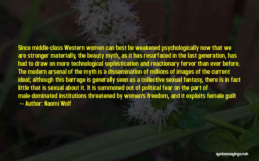 Last Class Quotes By Naomi Wolf