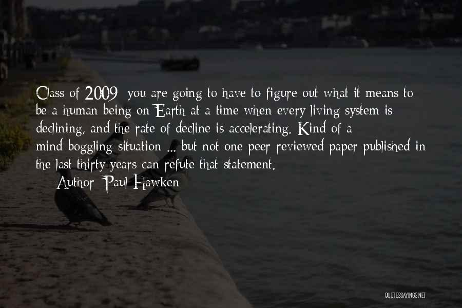 Last Class Quotes By Paul Hawken