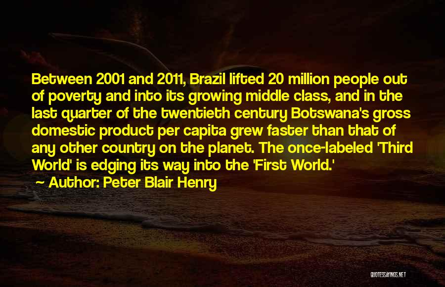 Last Class Quotes By Peter Blair Henry